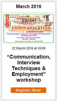 """""""Communication, Interview Techniques & Employment"""" workshop in Finchley"""