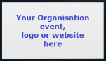 Add your organisation event, logo or website here