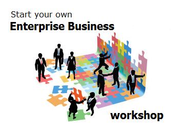Start your own Enterprise business workshop